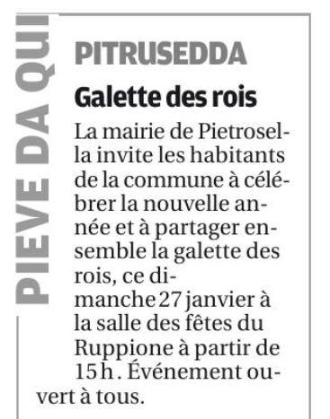 Corse-Matin nous rappelle que nous célébrons la galette des rois ce dimanche à 15h à la salle des fêtes du Ruppione.