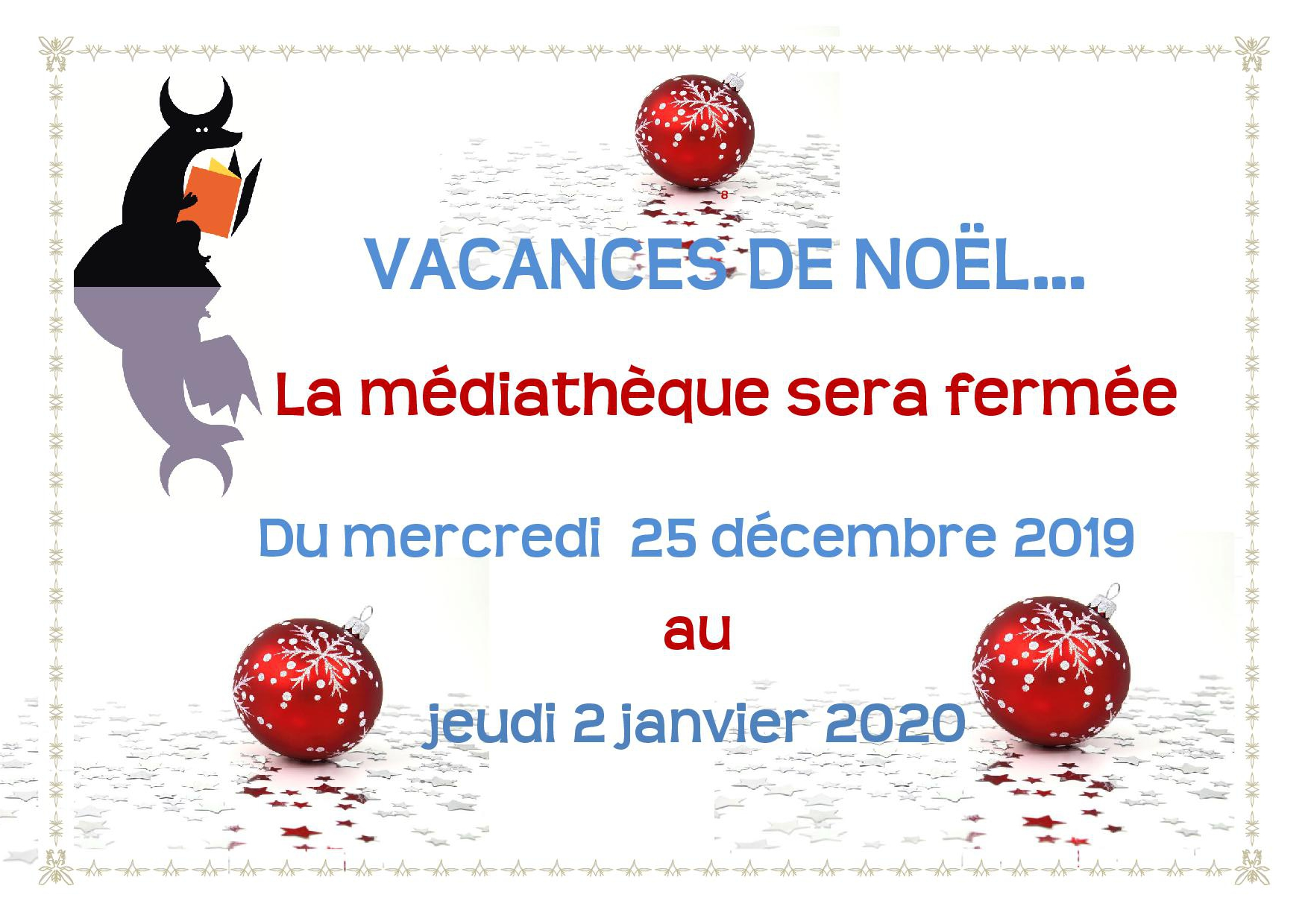 Vacances de Noël : les dates de fermeture de la médiathèque