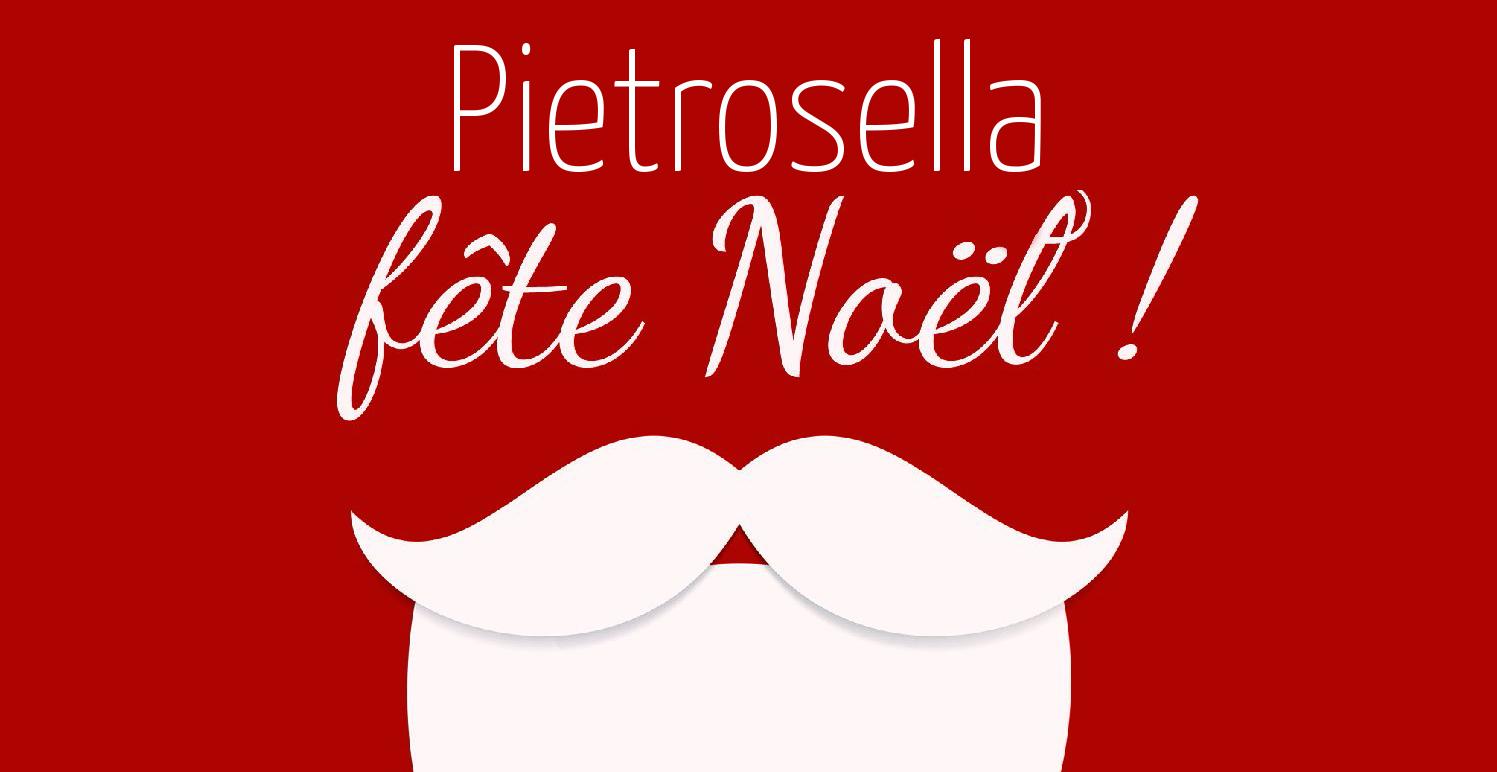 Fête de Noël de Pietrosella : Samedi 21 décembre (pour petits et grands)