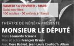 Theâtre : Mr le Député par François Orsoni le samedi 1er février