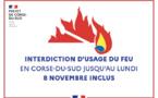 Interdiction d'emploi du feu par arrêté préfectoral jusqu'au 8 novembre